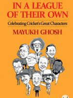 In A League Of Their Own Mayukh Ghosh
